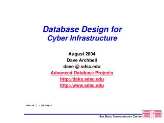 Database Design for  Cyber Infrastructure