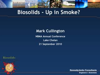 Biosolids - Up in Smoke?