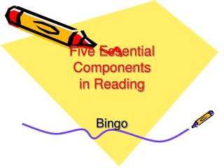 Five Essential Components  in Reading