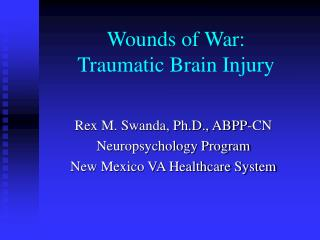 Wounds of War: Traumatic Brain Injury