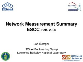 Network Measurement Summary ESCC , Feb. 2006