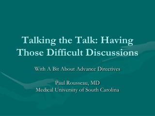 Talking the Talk: Having Those Difficult Discussions