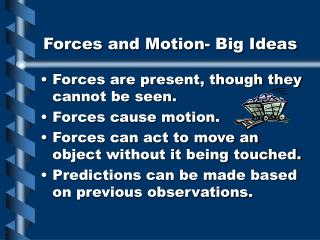 Forces and Motion- Big Ideas