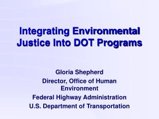 Integrating Environmental Justice Into DOT Programs