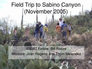 Field Trip to Sabino Canyon (November 2005)