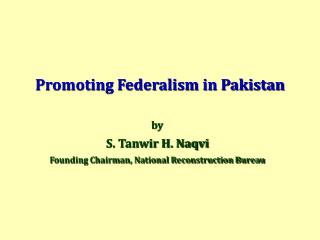 Promoting Federalism in Pakistan