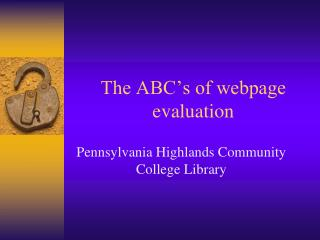 The ABC's of webpage evaluation