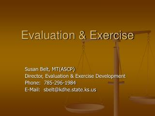 Evaluation & Exercise