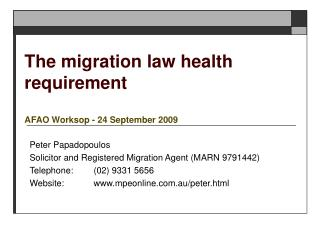 The migration law health requirement AFAO Worksop - 24 September 2009