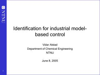 Identification for industrial model-based control