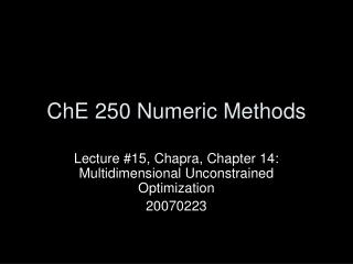 ChE 250 Numeric Methods