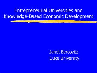 Entrepreneurial Universities and Knowledge-Based Economic Development