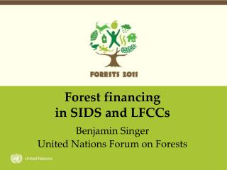 Forest financing  in SIDS and LFCCs