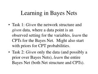 Learning in Bayes Nets