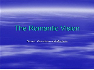 The Romantic Vision