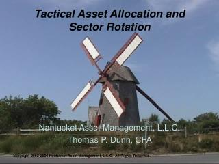 Tactical Asset Allocation and Sector Rotation