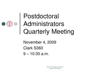 Postdoctoral Administrators Quarterly Meeting