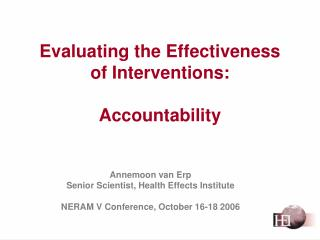 Evaluating the Effectiveness  of Interventions: Accountability