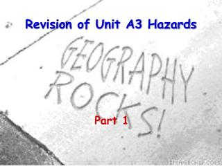 Revision of Unit A3 Hazards
