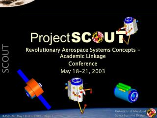 Revolutionary Aerospace Systems Concepts – Academic Linkage Conference May 18-21, 2003
