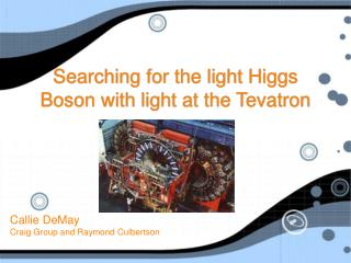 Searching for the light Higgs Boson with light at the Tevatron