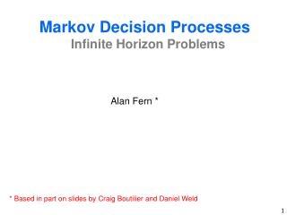 Markov Decision Processes Infinite Horizon Problems