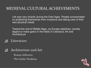 Medieval Cultural Achievements