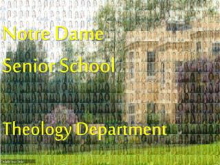 Notre Dame Senior School Theology Department