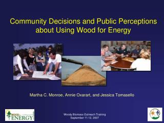 Community Decisions and Public Perceptions about Using Wood for Energy