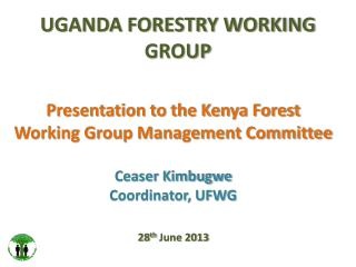 UGANDA FORESTRY WORKING GROUP