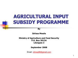 AGRICULTURAL INPUT SUBSIDY PROGRAMME