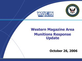 Western Magazine Area Munitions Response Update