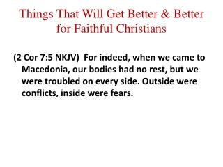 Things That Will Get Better & Better for Faithful Christians