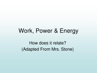 Work, Power & Energy