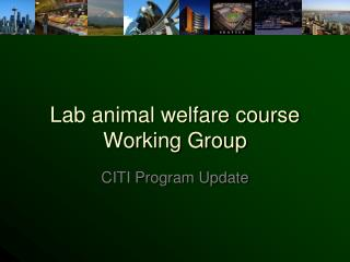 Lab animal welfare course Working Group