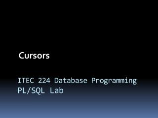 ITEC 224 Database Programming PL/SQL Lab