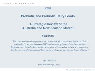 4248  Probiotic and Prebiotic Dairy Foods A Strategic Review of the  Australia and New Zealand Market April 2003