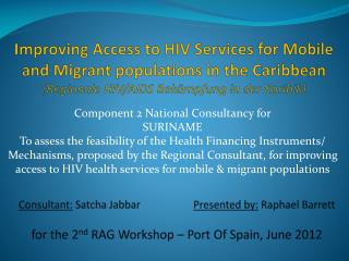 Improving Access to HIV Services for Mobile and Migrant populations in the Caribbean ( Regionale  HIV/AIDS  Bekämpfung