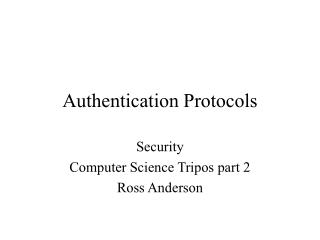 Authentication Protocols