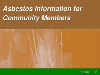 Asbestos Information for Community Members
