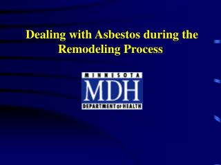 Dealing with Asbestos during the Remodeling Process