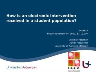 How is an electronic intervention received in a student population?