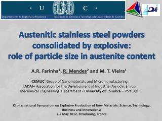 A.R. Farinha 1 ,  R. Mendes 2 and  M. T. Vieira 1 1 CEMUC ® Group of  Nanomaterials  and  Micromanufacturing