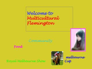 Welcome to Multicultural  Flemington