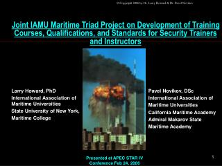 Joint IAMU Maritime Triad Project on Development of Training Courses, Qualifications, and Standards for Security Trainer