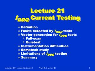 Lecture 21 I DDQ  Current Testing