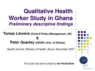 Qualitative Health Worker Study in Ghana Preliminary descriptive findings