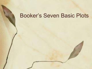 Booker's Seven Basic Plots