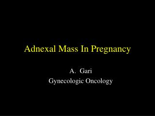 Adnexal Mass In Pregnancy