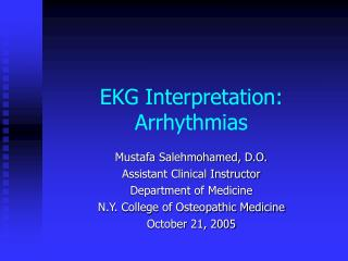 EKG Interpretation: Arrhythmias